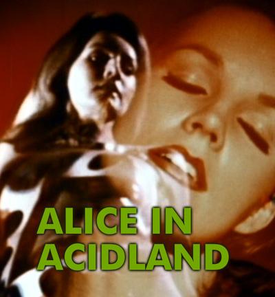 Alice in acidland 1968 full movie - 3 part 4