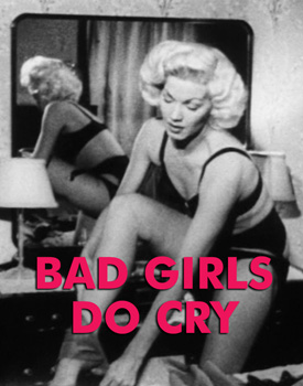 BAD GIRLS DO CRY - Download