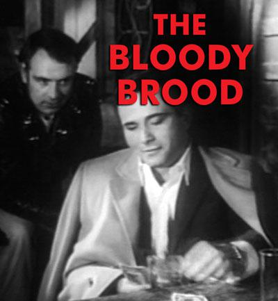 BLOODY BROOD, THE - Download