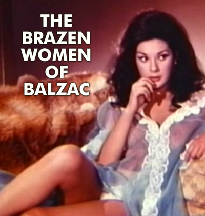 BRAZEN WOMEN OF BALZAC - Download