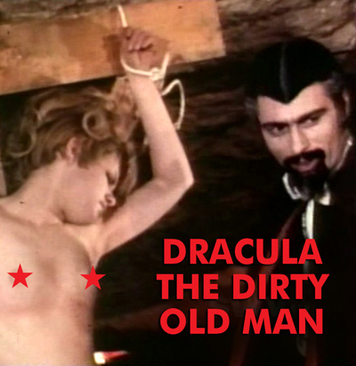 DRACULA THE DIRTY OLD MAN - Download