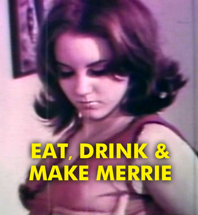 EAT, DRINK AND MAKE MERRIE - Download