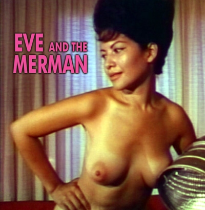 EVE AND THE MERMAN - Download