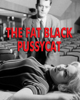 FAT BLACK PUSSYCAT, THE - Download