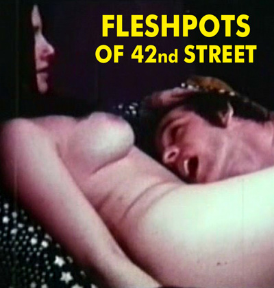 FLESHPOTS ON 42ND STREET - Download
