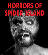 HORRORS OF SPIDER ISLAND, THE - Download
