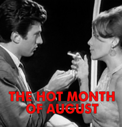 HOT MONTH OF AUGUST, THE - Download