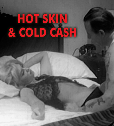 HOT SKIN COLD CASH - Download