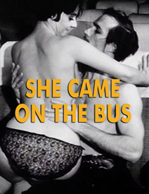 SHE CAME ON THE BUS - Download