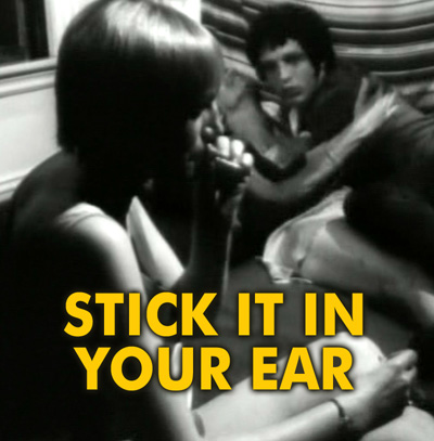 STICK IT IN YOUR EAR - Download