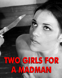 TWO GIRLS FOR A MADMAN - Download