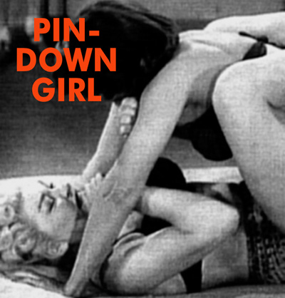 PIN-DOWN GIRL - Download