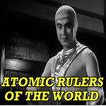 ATOMIC RULERS OF THE WORLD - Download