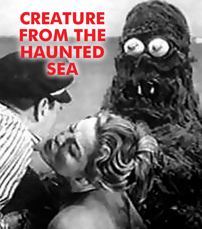CREATURE FROM THE HAUNTED SEA, THE - Download