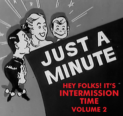HEY FOLKS IT'S INTERMISSION TIME VOL 02 - Download