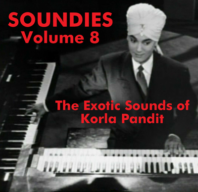 SOUNDIES VOL 08 The Exotic World of Korla Pandit - Download
