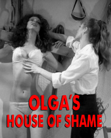 OLGA'S HOUSE OF SHAME - Download