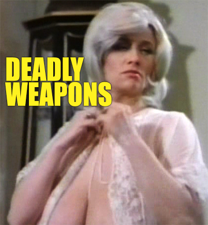 DEADLY WEAPONS - Download