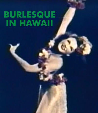 BURLESQUE IN HAWAII - Download