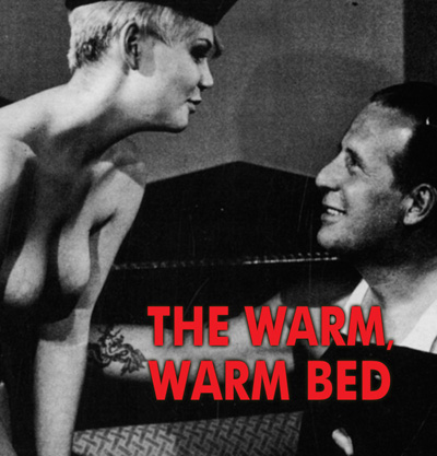 WARM, WARM BED, THE - Download