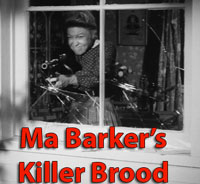 MA BARKER'S KILLER BROOD - Download
