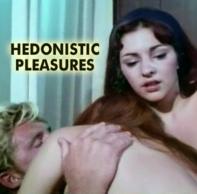 HEDONISTIC PLEASURES - Download