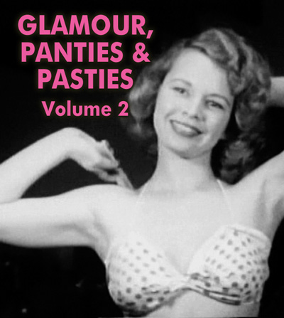 GLAMOUR, PANTIES AND PASTIES VOL 02 - Download