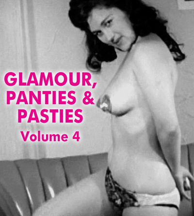GLAMOUR, PANTIES AND PASTIES VOL 04 - Download