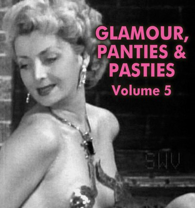 GLAMOUR, PANTIES AND PASTIES VOL 05 - Download
