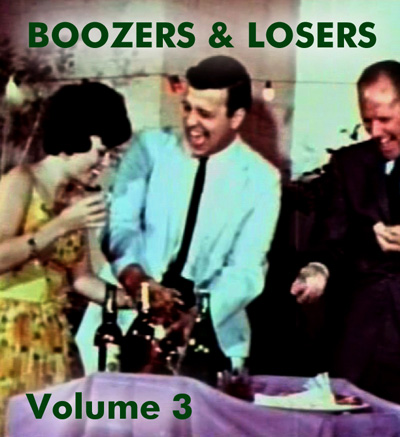 BOOZERS & LOSERS VOL 03 - Download