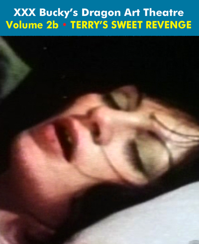 Dragon Art Theatre Double Feature Vol 002_b: TERRY'S SWEET REVENGE - Download