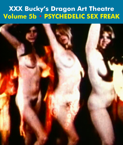 Dragon Art Theatre Double Feature Vol 005_b : PSYCHEDELIC SEX FREAK - Download