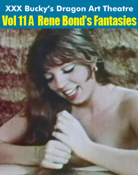 Dragon Art Theatre Double Feature Vol 011_a: RENE BOND'S SEX FANTASIES - Download