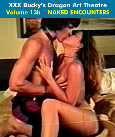 Dragon Art Theatre Double Feature Vol 013_b : NAKED ENCOUNTERS - Download