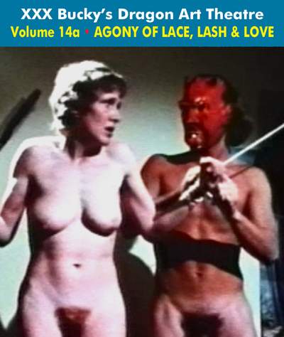 Dragon Art Theatre Double Feature Vol 014_a : AGONY OF LACE, LASH AND LOVE - Download