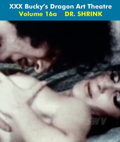 Dragon Art Theatre Double Feature Vol 016_a : DR. SHRINK - Download
