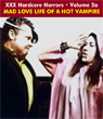 Sexy Shocker Hardcore Horrors Vol 02_a : MAD LOVE LIFE OF A HOT VAMPIRE - Download