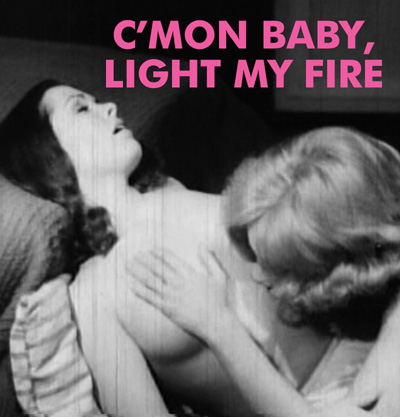 COME ON BABY LIGHT MY FIRE - Download