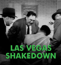 LAS VEGAS SHAKEDOWN - Download