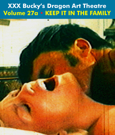 Dragon Art Theatre Double Feature Vol 027_a: KEEP IT IN THE FAMILY - Download