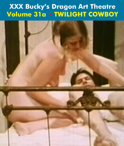 Dragon Art Theatre Double Feature Vol 031_a : TWILIGHT COWBOY - Download