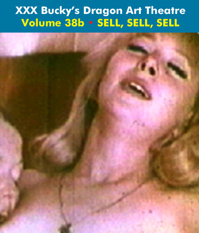 Dragon Art Theatre Double Feature Vol 038_b : SELL, SELL, SELL - Download
