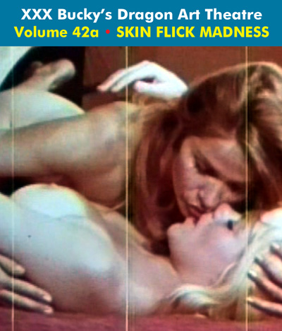 Dragon Art Theatre Double Feature Vol 042_a : SKIN FLICK MADNESS- Download
