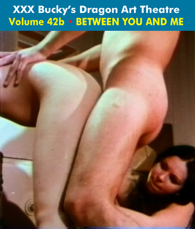 Dragon Art Theatre Double Feature Vol 042_b : BETWEEN YOU AND ME - Download