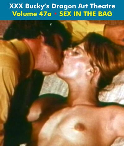 Dragon Art Theatre Double Feature Vol 047_a : SEX IN THE BAG - Download