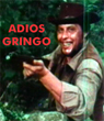 ADIOS GRINGO - Download