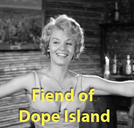 FIEND OF DOPE ISLAND - Download