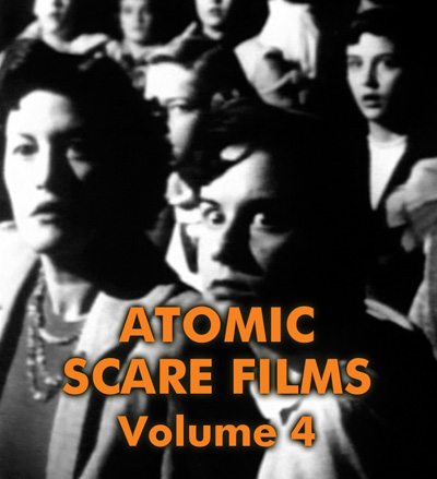 ATOMIC SCARE FILMS VOL 4 - Download