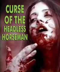 CURSE OF THE HEADLESS HORSEMAN - Download