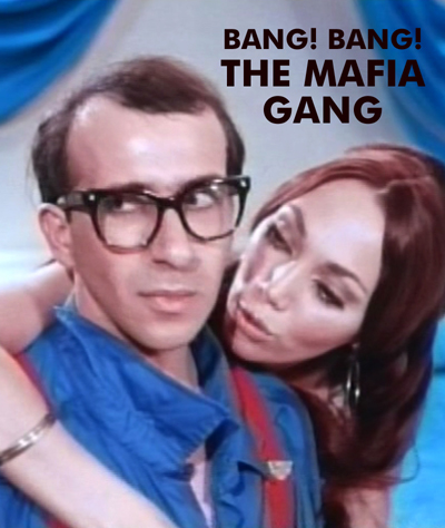 BANG! BANG! THE MAFIA GANG - Download